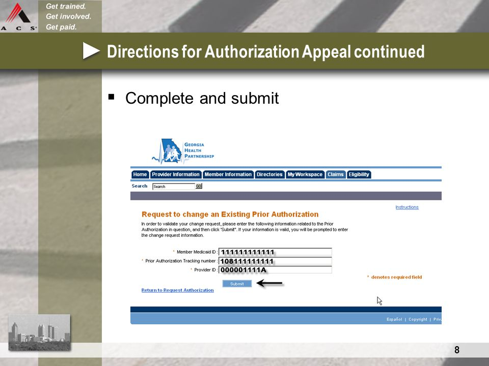 8 Directions for Authorization Appeal continued  Complete and submit