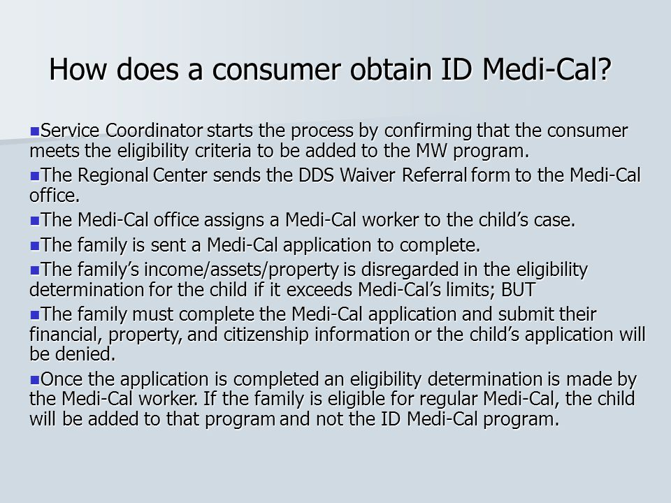 Service Coordinator starts the process by confirming that the consumer meets the eligibility criteria to be added to the MW program. Service Coordinat