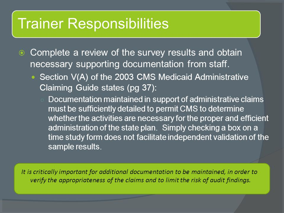  Complete a review of the survey results and obtain necessary supporting documentation from staff.