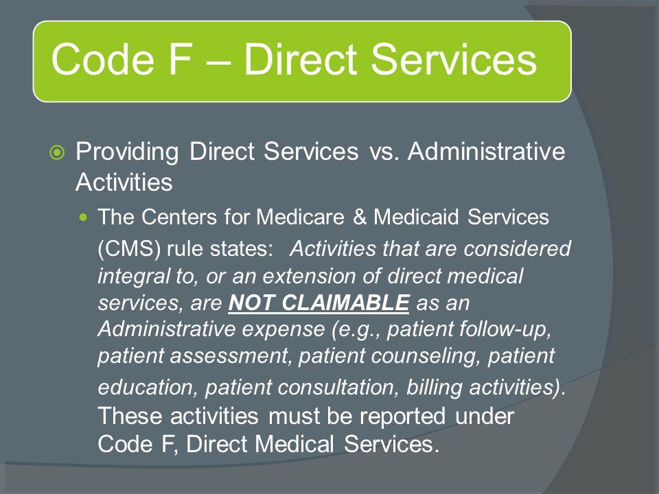  Providing Direct Services vs.