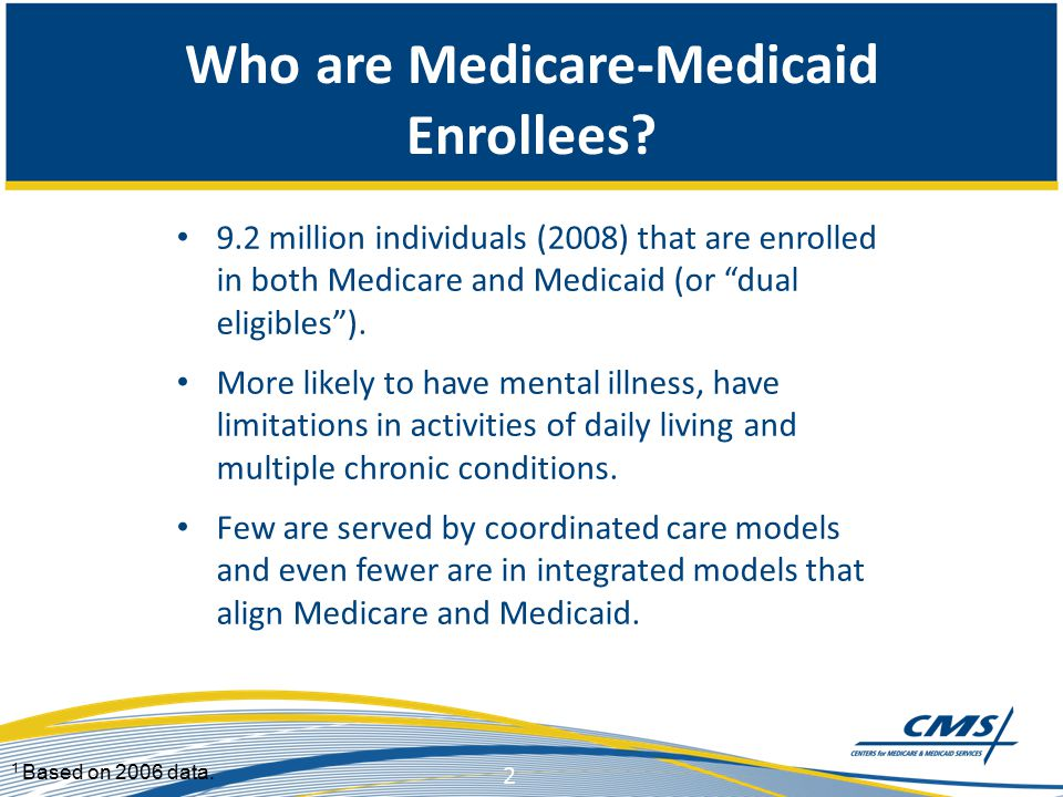 Who are Medicare-Medicaid Enrollees.