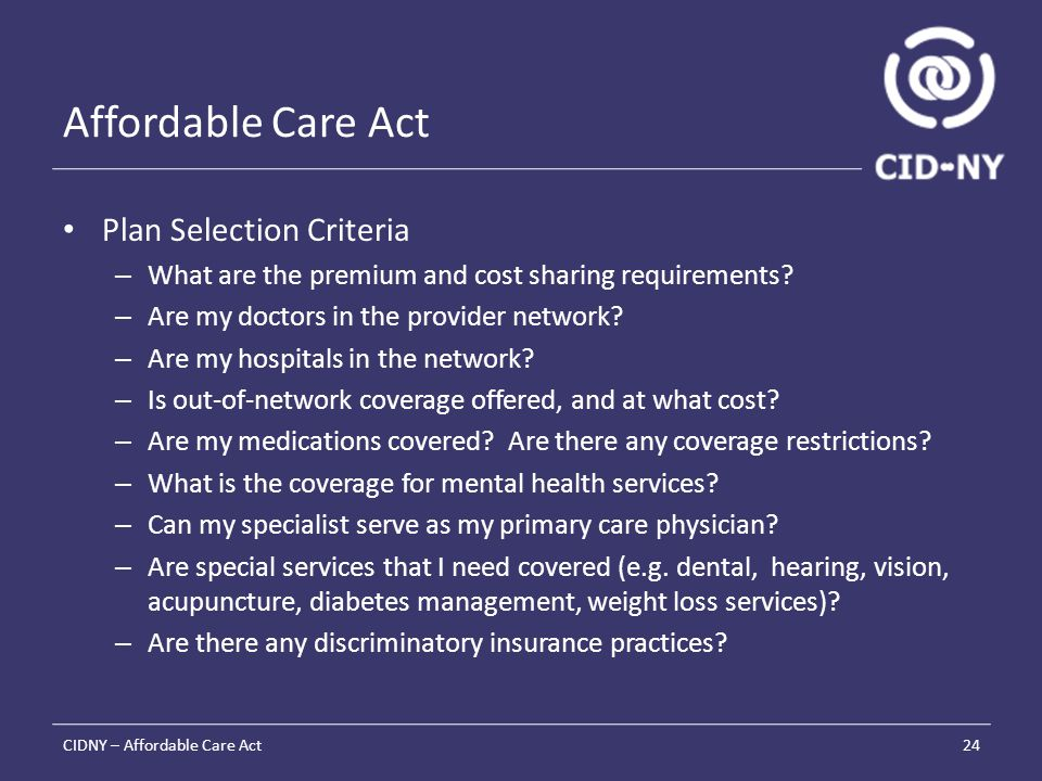 Affordable Care Act Plan Selection Criteria – What are the premium and cost sharing requirements.