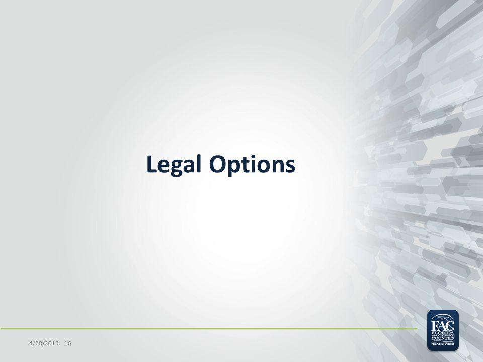 Legal Options 4/28/2015 16