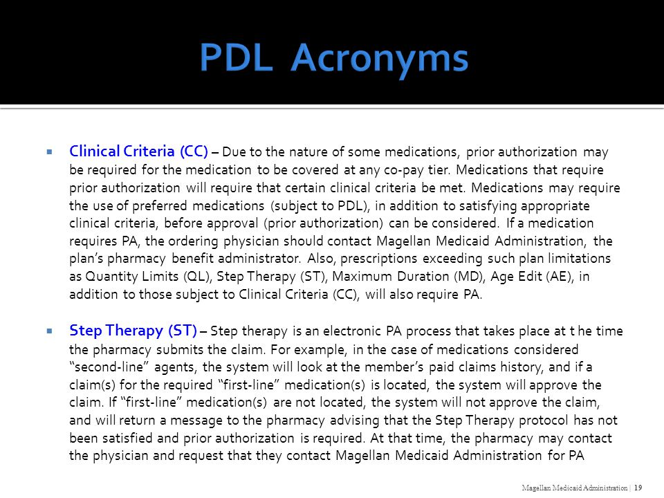  Clinical Criteria (CC) – Due to the nature of some medications, prior authorization may be required for the medication to be covered at any co-pay tier.