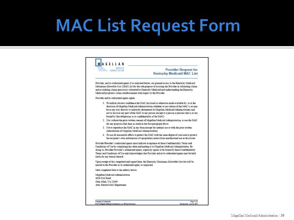 Magellan Medicaid Administration | 30