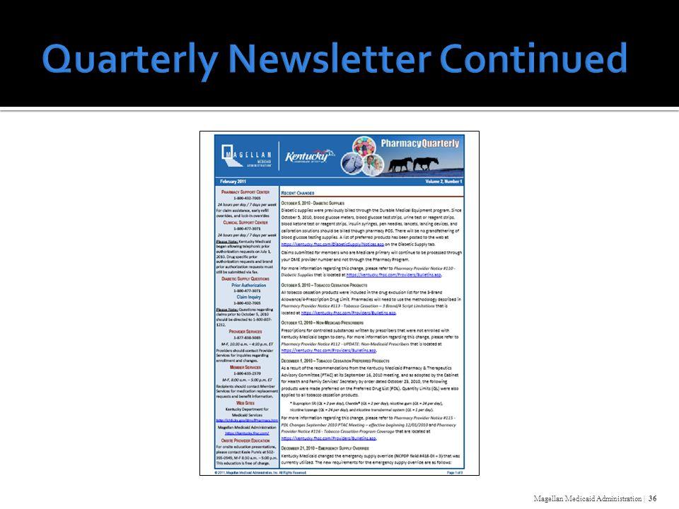 Magellan Medicaid Administration | 36
