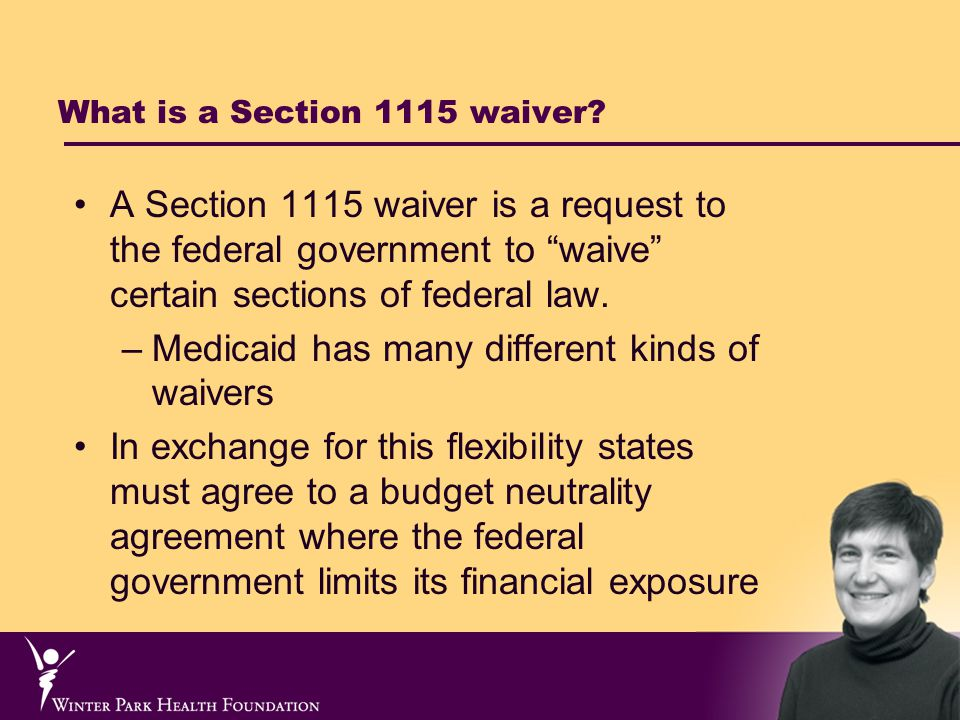 What is a Section 1115 waiver.