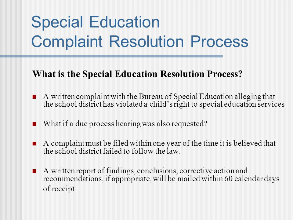 Special Education Complaint Resolution Process What is the Special Education Resolution Process.