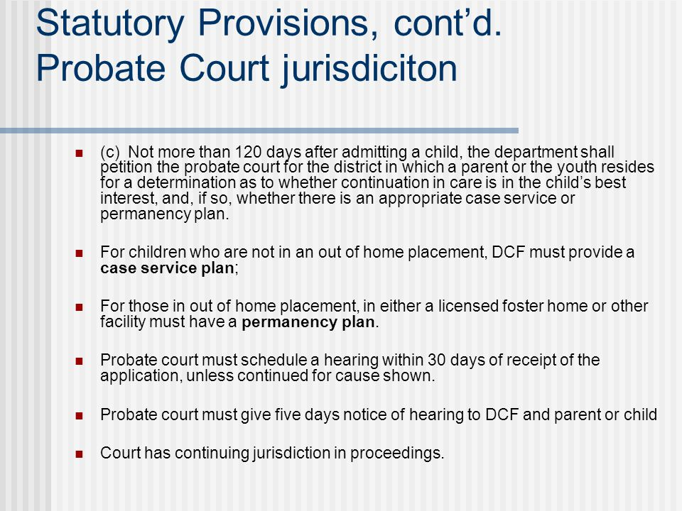 Statutory Provisions, cont'd.
