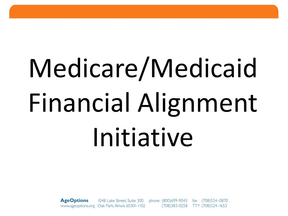 10 Medicare/Medicaid Financial Alignment Initiative