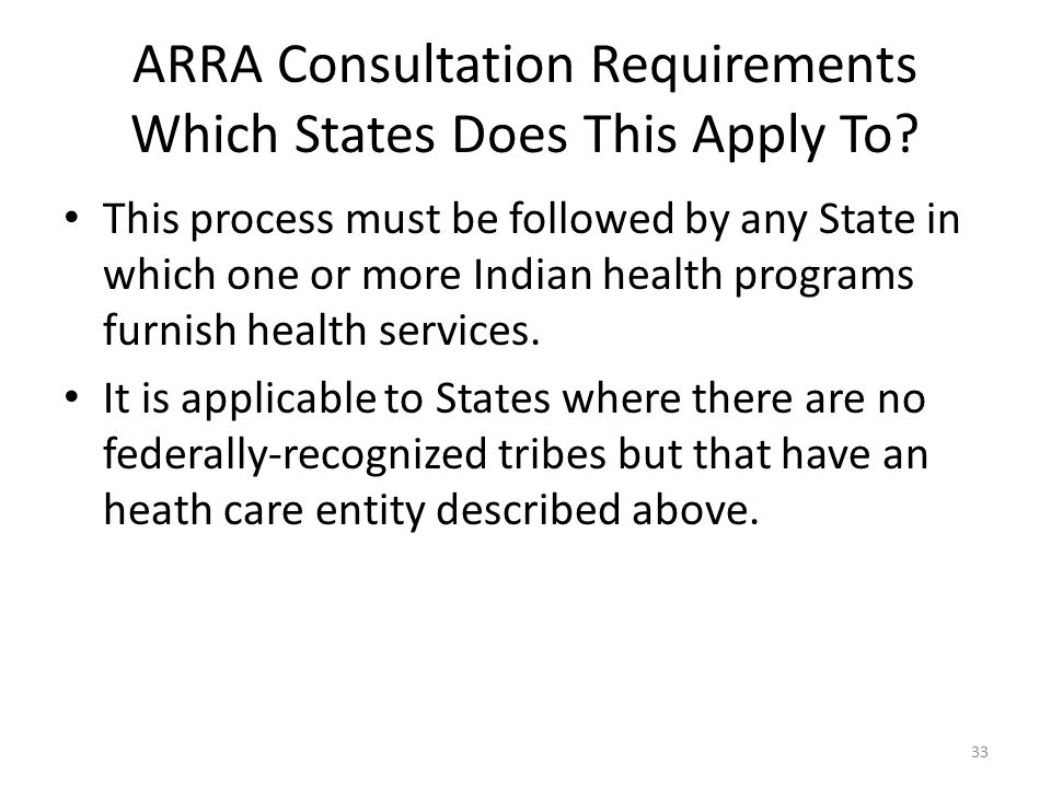 ARRA Consultation Requirements Which States Does This Apply To.