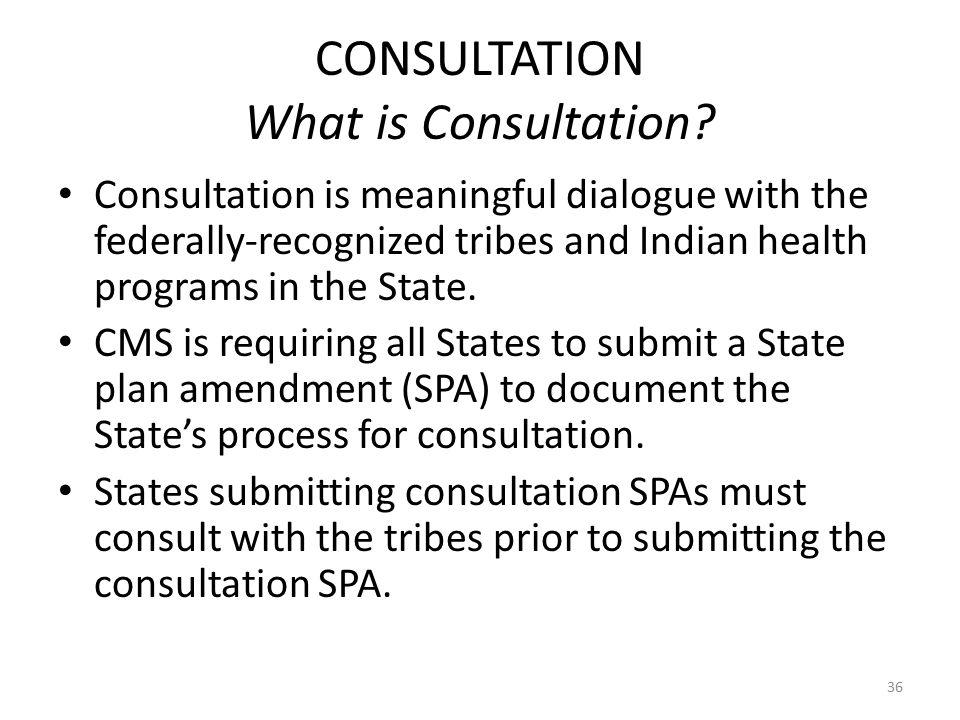 CONSULTATION What is Consultation.