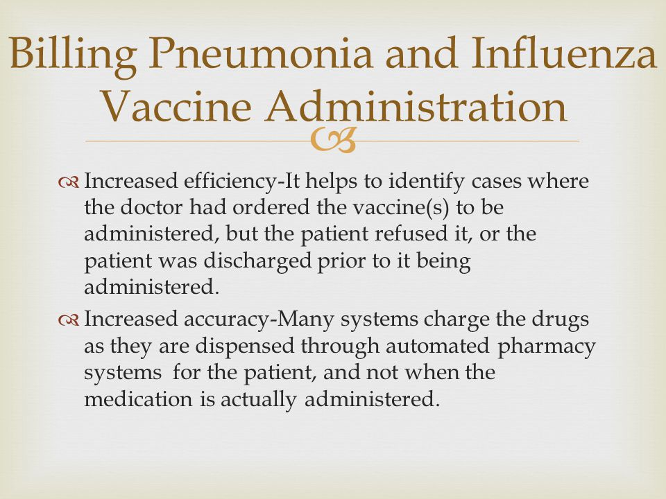   Increased efficiency-It helps to identify cases where the doctor had ordered the vaccine(s) to be administered, but the patient refused it, or the