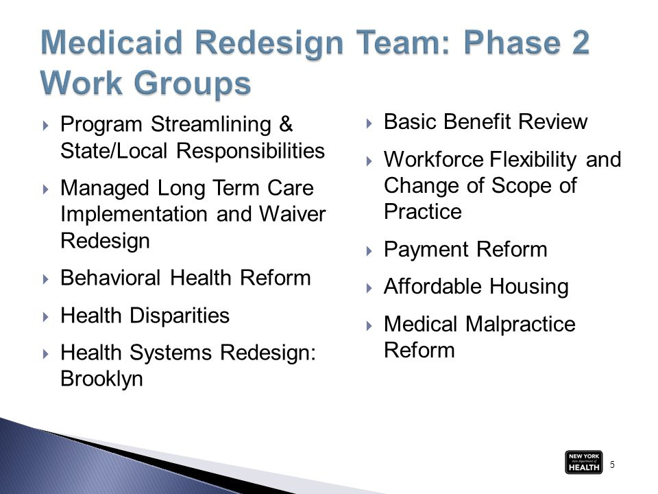  Work Group final reports are available at: http://www.health.ny.gov/health_care/medicaid/redesign/  A final report of the MRT is currently being finalized.