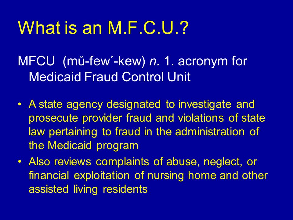 What is an M.F.C.U.. MFCU (mŭ-few´-kew) n. 1.