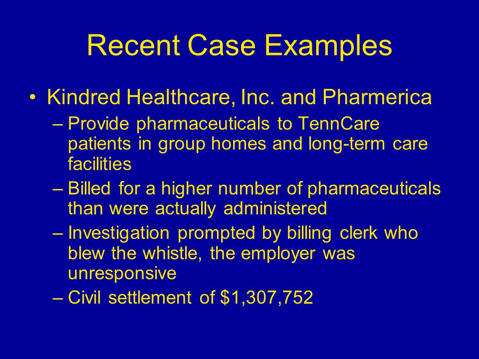 Recent Case Examples Kindred Healthcare, Inc.