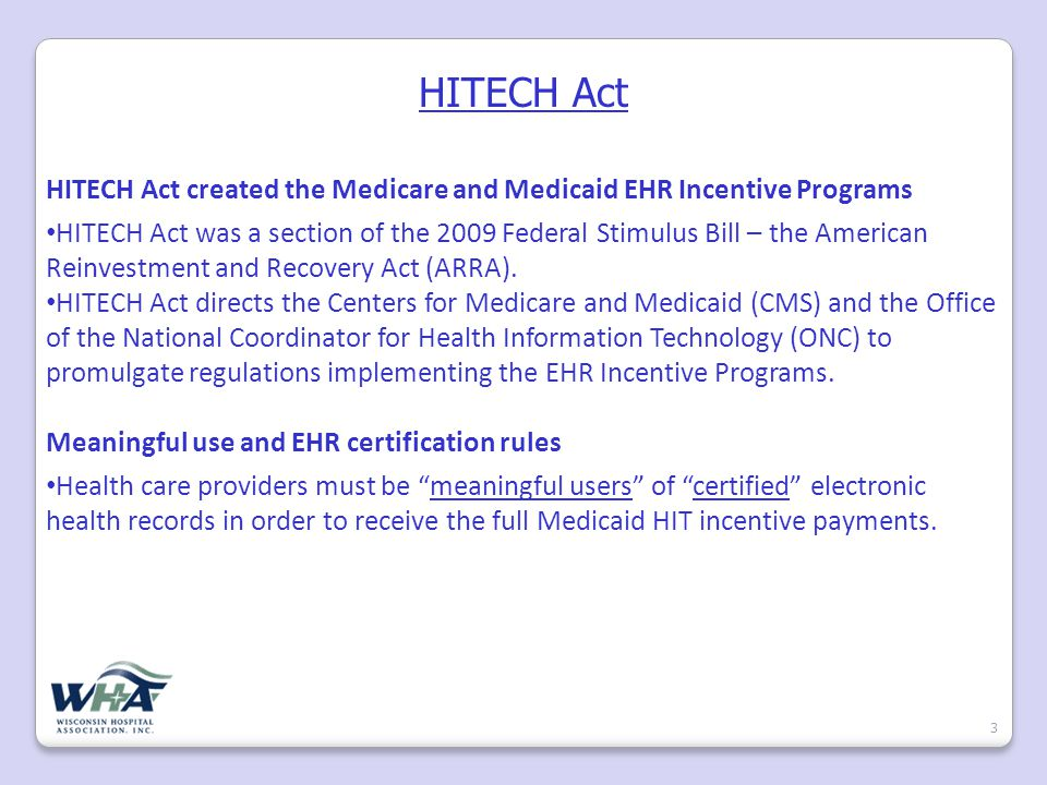 Rulemaking Proposed Meaningful Use and EHR Certification rules 4 Released in December 2009.