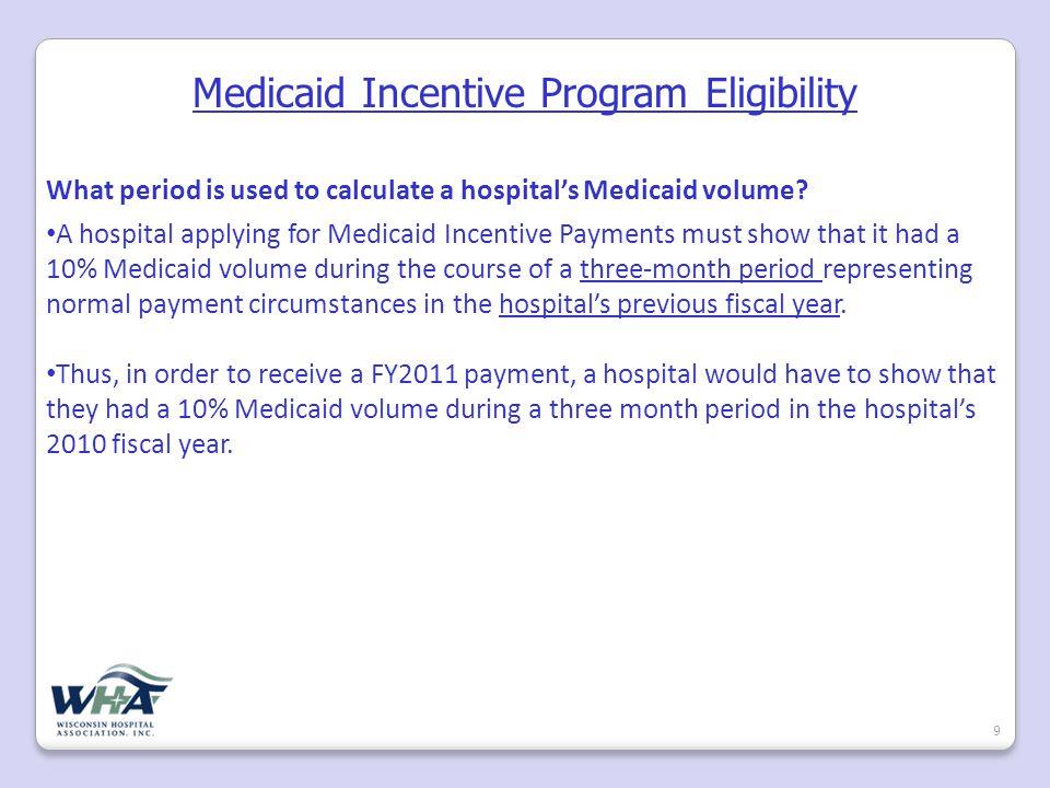 Medicaid Payment Scheme 10 Incentive payment formula similar to Medicare PPS formula design Built on a base amount of $2 million per hospital, per year.