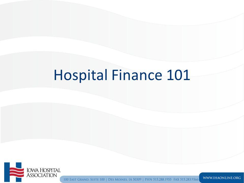 Hospital Finance 101