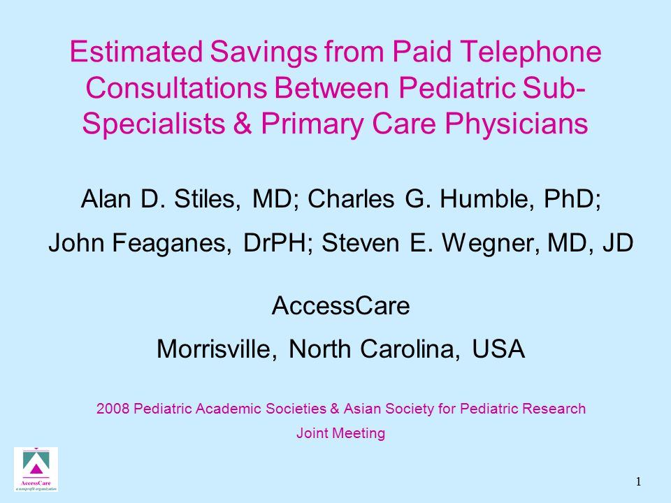 2 Background Access to pediatric sub-specialists often delayed  Limited supply of sub-specialists  Concentrated in academic medical centers  Increased demand for sub-specialty care Informal telephone consults help fill gaps in care  Little is known of nature and effectiveness