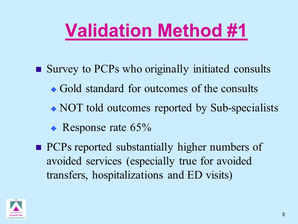 9 Validation Method #2 Estimated Savings from Sub-Specialist Reports