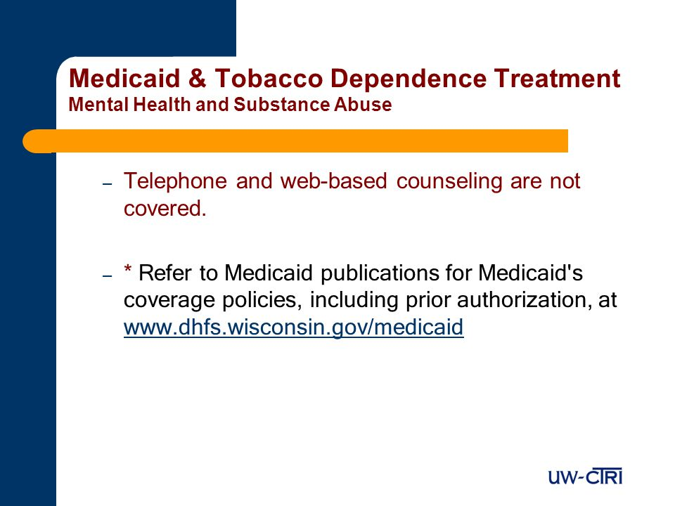 – Telephone and web-based counseling are not covered.
