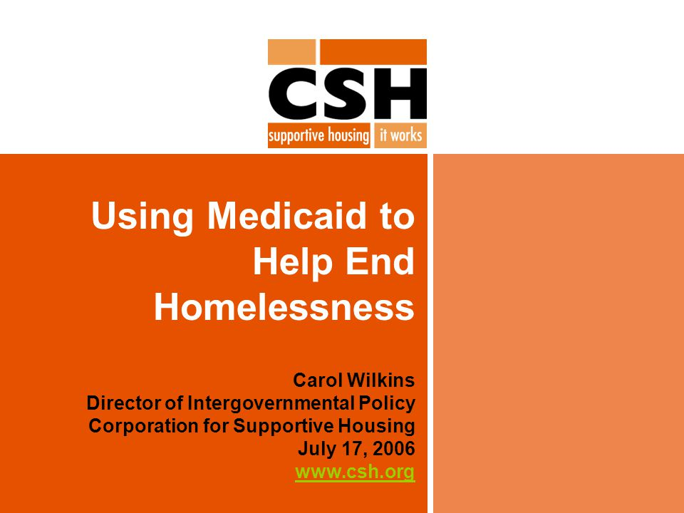 2 Why use Medicaid for Solutions to Homelessness.