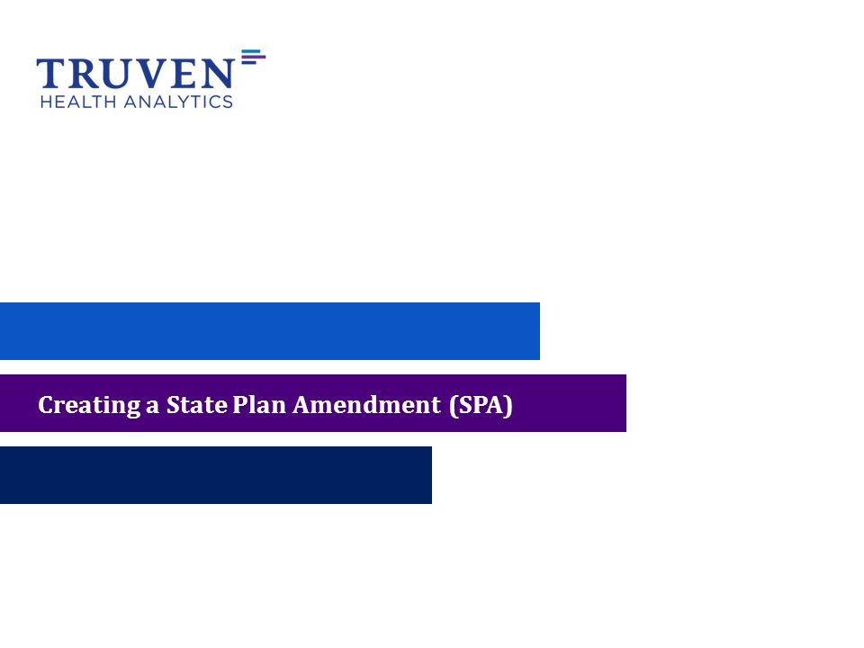 Creating a State Plan Amendment (SPA)