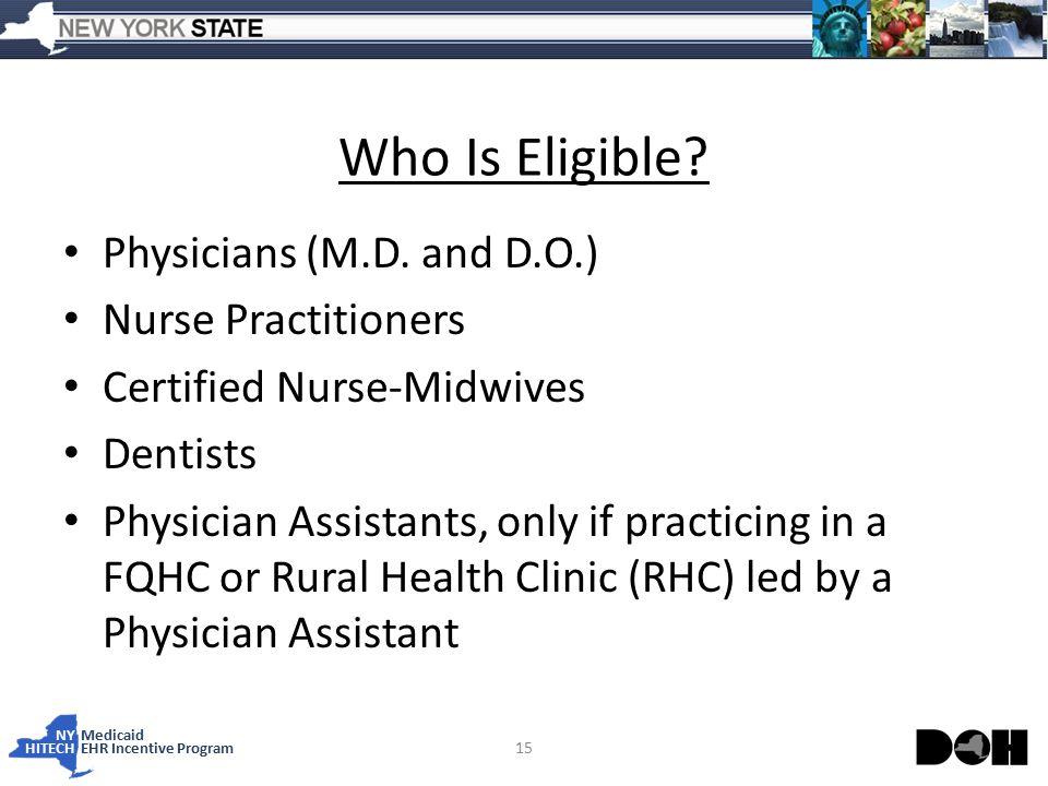 NY Medicaid HITECHEHR Incentive Program Who Is Eligible.