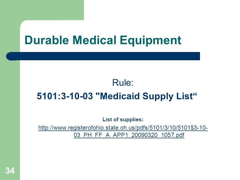 34 Durable Medical Equipment Rule: 5101:3-10-03