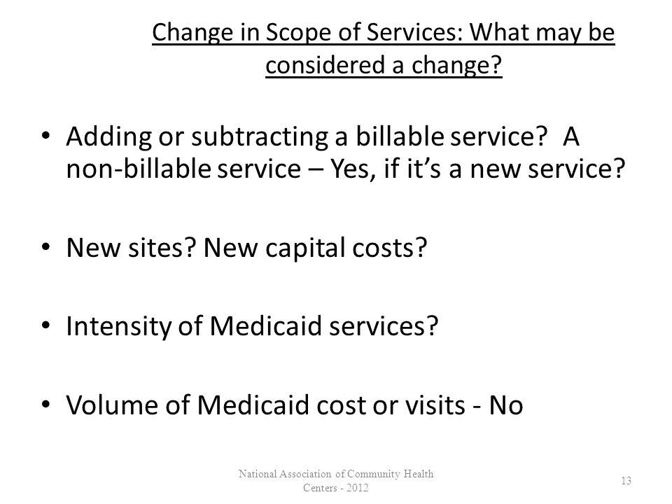Change in Scope of Services: What may be considered a change.