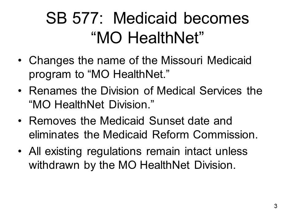 14 SB 577: Changes to Medicaid Services Durable Medical Equipment Coverage (also a $19.7 million appropriation for these services – state and federal).