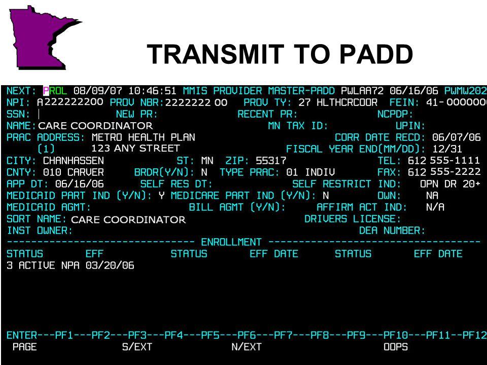 TRANSMIT TO PADD
