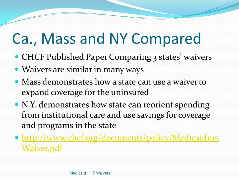 Medicaid Spending All 3 states have similar FMAP rates N.Y covers 27%, Mass.