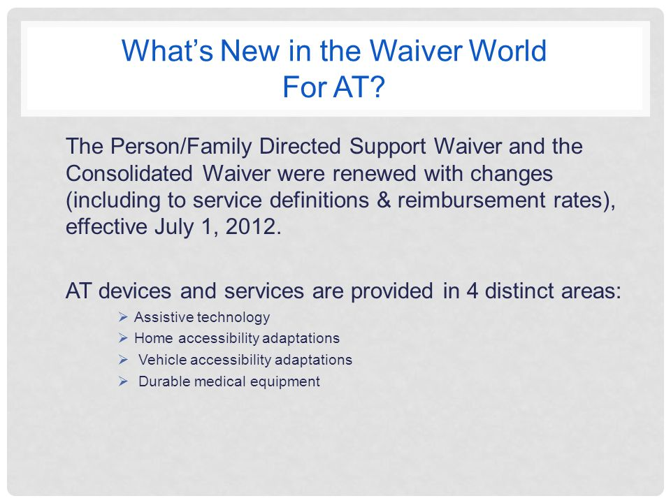 What's New in the Waiver World For AT.