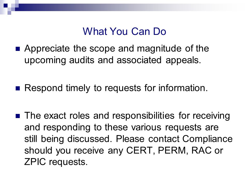 What You Can Do Appreciate the scope and magnitude of the upcoming audits and associated appeals.