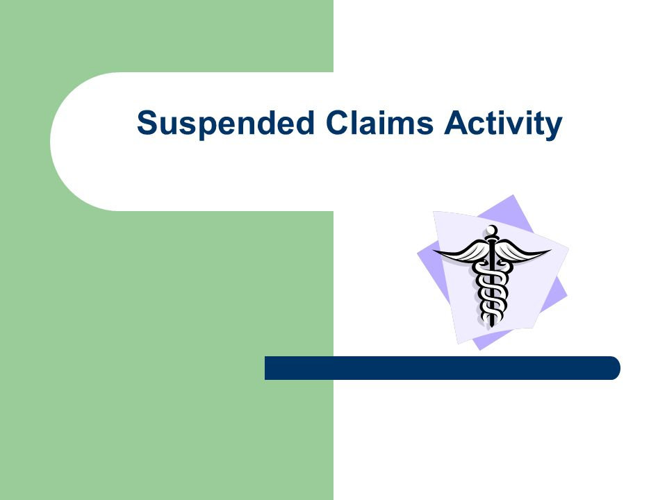 Suspended Claims Activity
