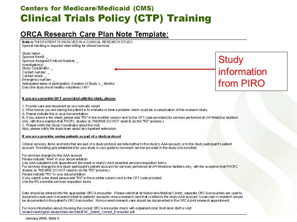 Centers for Medicare/Medicaid (CMS) Clinical Trials Policy (CTP) Training January 2009, Slide 20 Another View (continued) :