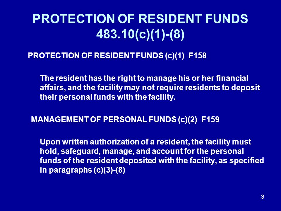 INVESTIGATION GUIDE Look at each ledger sheet/account and review the following: Written authorization was obtained for the facility to manage resident's funds.