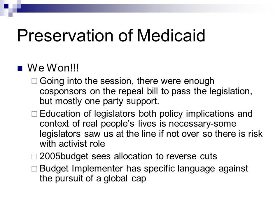 Preservation of Medicaid We Won!!.