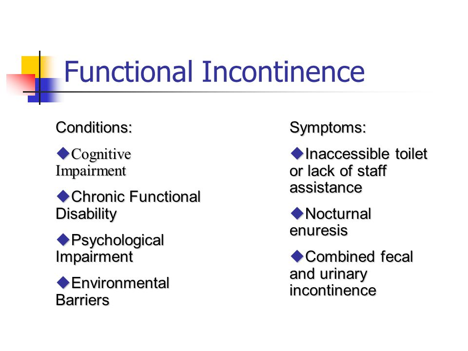 Decline or Lack of Improvement in Continence Practices that prevent or minimize a decline or lack of improvement: Assessment and documentation of the resident's baseline continence status Interventions to improve functional abilities Environmental modifications Treatment of the underlying cause Adjustment of medications Fluid management program