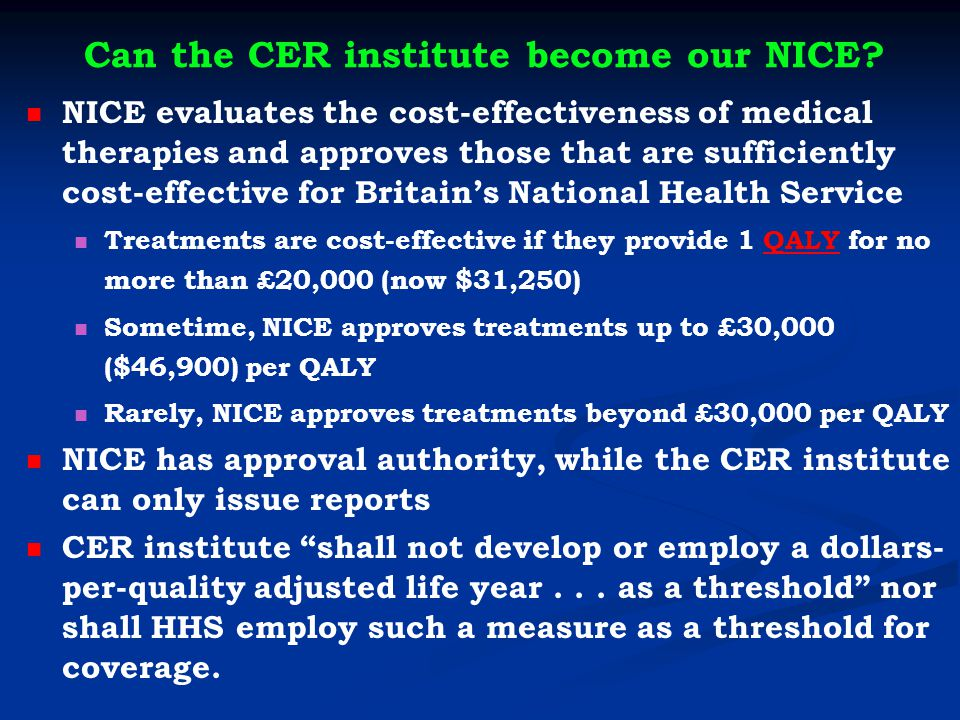 Can the CER institute become our NICE.