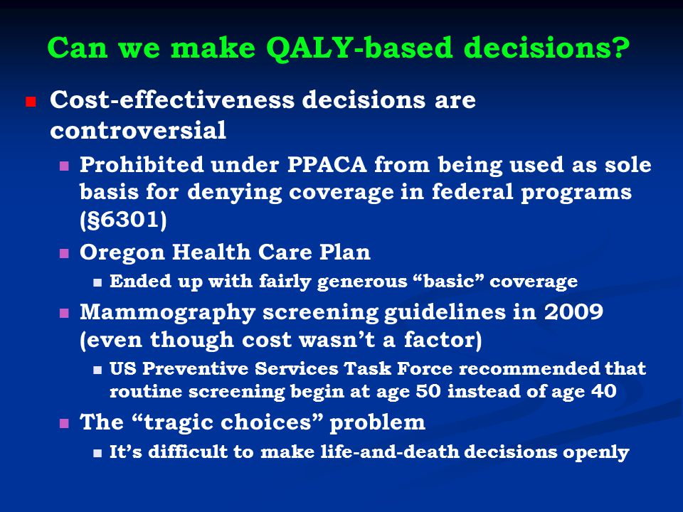 Can we make QALY-based decisions.