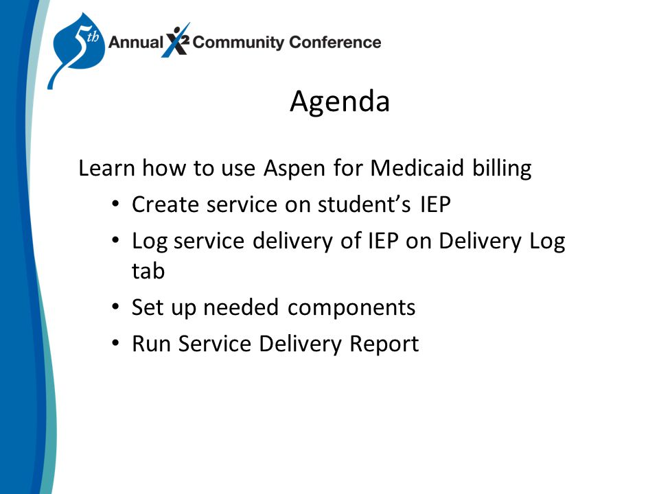 Create Service on Student IEP 1) Add Category that is billable service Counseling Skilled Nursing Occupational Therapy Speech Therapy Physical Therapy 2) Staff member needs to have license number listed