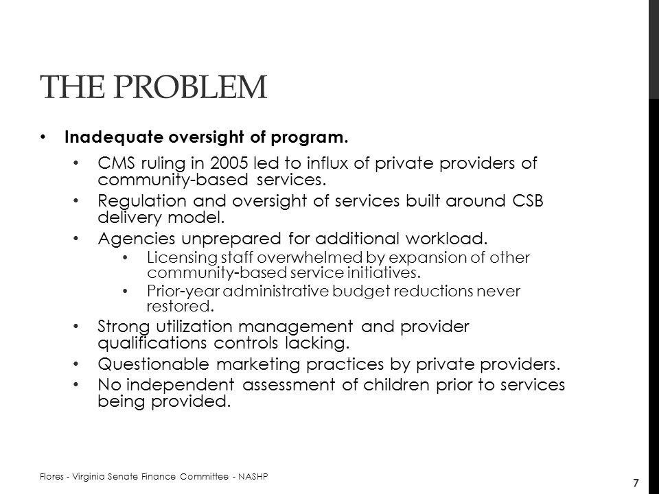 THE PROBLEM Impact of sister agency initiative overlooked.