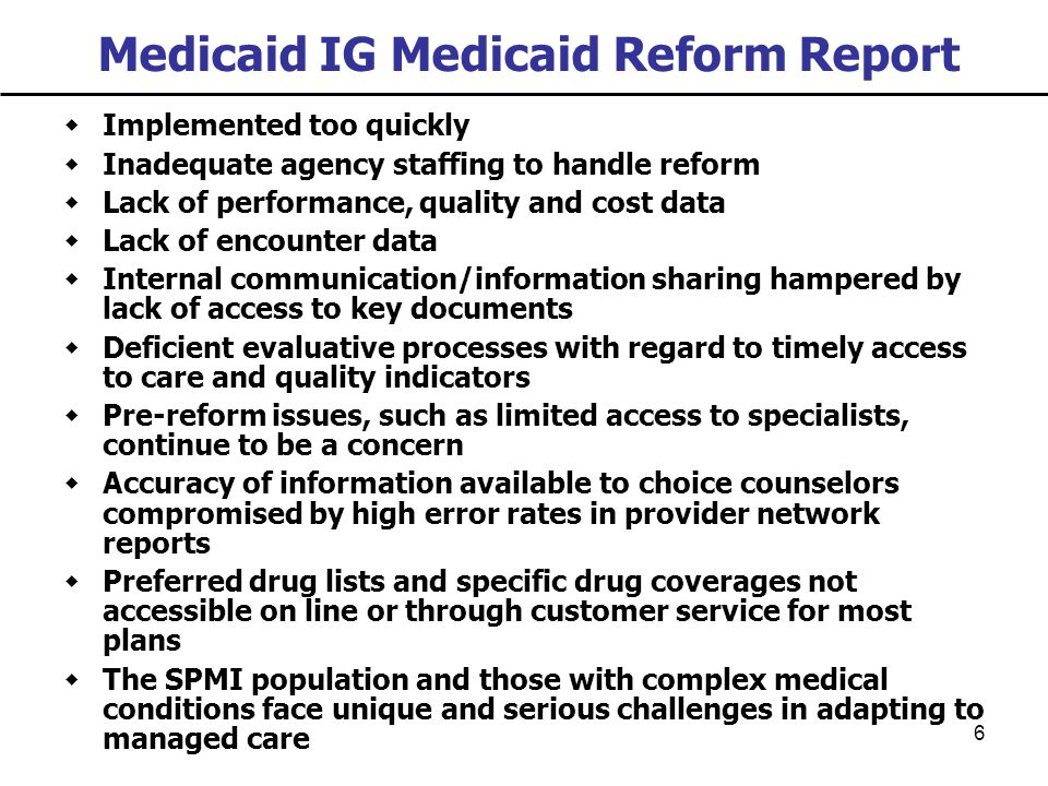 The Slippery Slope The Effects of Medicaid Managed Care and Medicaid Reform on CMHAs Maintenance of MH BenefitsNo HMO Limits on BenefitsYes Increase in Hassle FactorYes Increased Provider Administrative CostsYes Provider Revenue DeclinesYes Increase in DCF/Provider/County Subsidies of Medicaid Beneficiaries Yes Complete, Accurate HMO Encounter Data Before 2008- 09 or Later No HMOs Attempt to Eliminate 80% Medical Loss RatioYes HMOs Attempt to Restrict Competition/Market Entry of New Types of Plans Yes HMOs Seek Substantial Rate IncreasesYes Poorer Access to CareYes