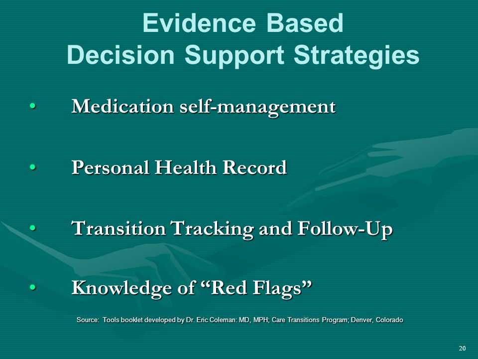 Medication self-managementMedication self-management Personal Health RecordPersonal Health Record Transition Tracking and Follow-UpTransition Tracking and Follow-Up Knowledge of Red Flags Knowledge of Red Flags Source: Tools booklet developed by Dr.