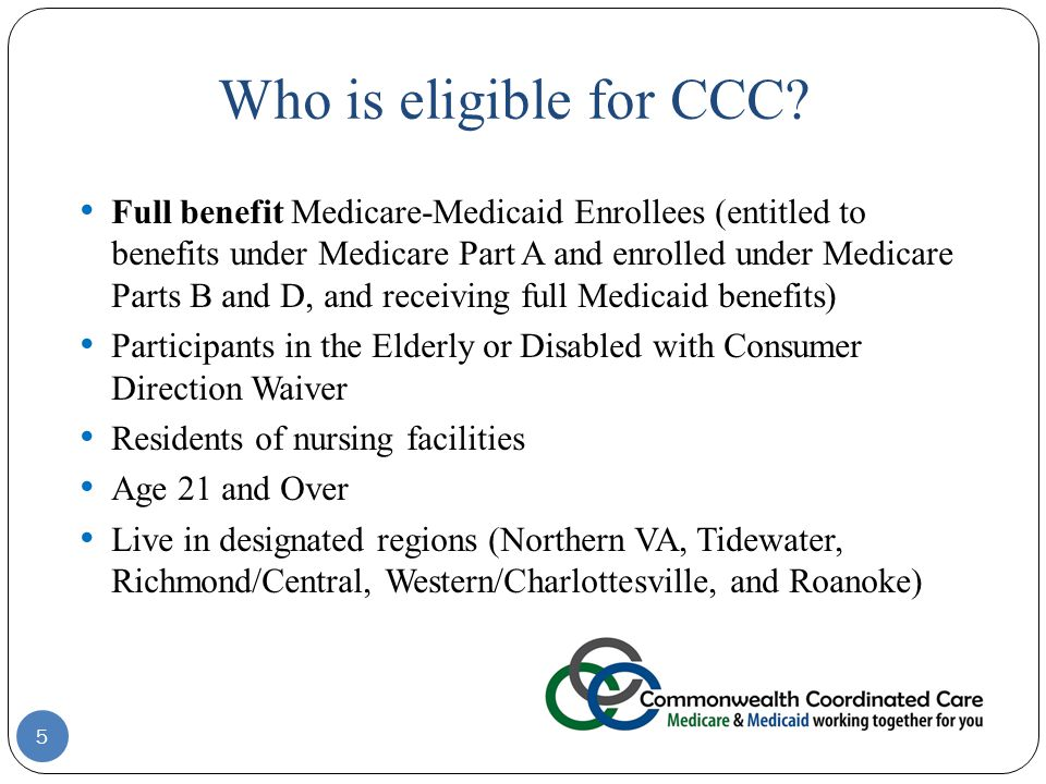 Who is eligible for CCC.