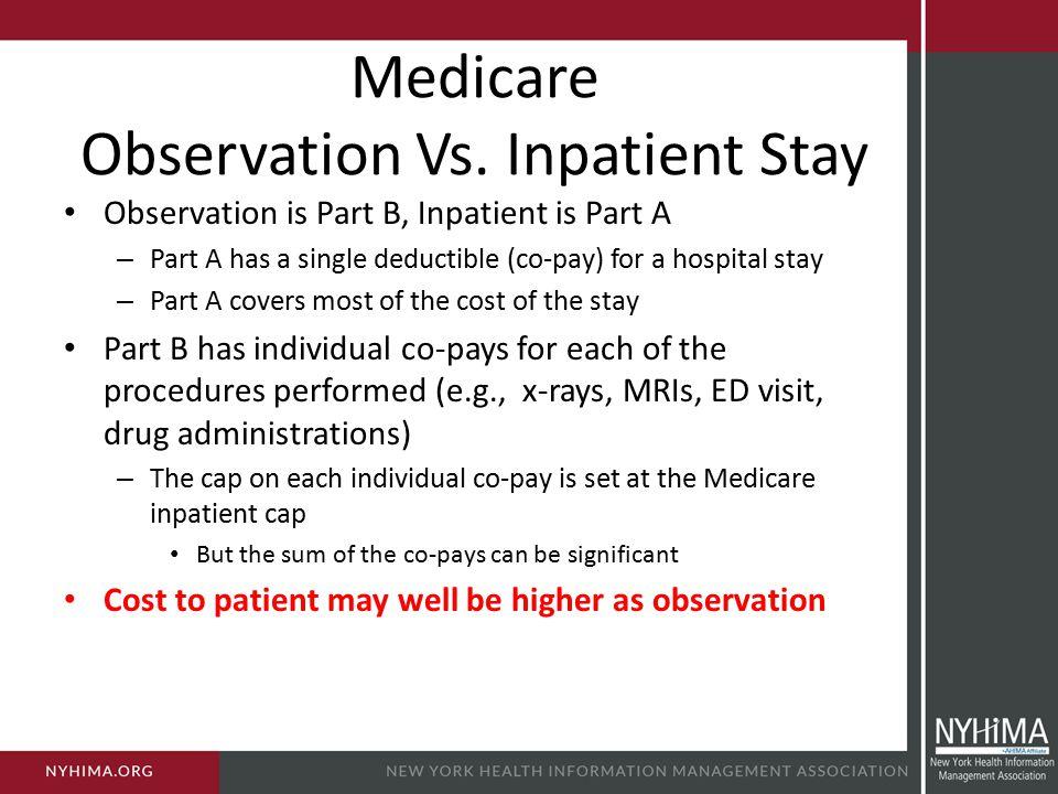 Medicare Observation Vs.