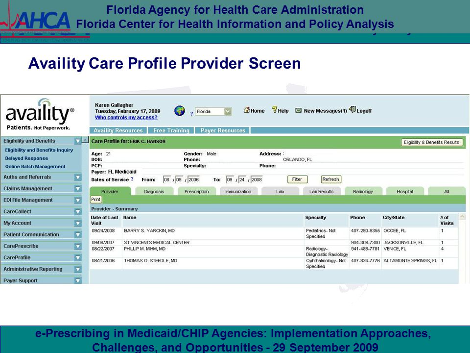 e-Prescribing in Medicaid/CHIP Agencies: Implementation Approaches, Challenges, and Opportunities - 29 September 2009 Florida Agency for Health Care A